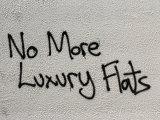 No more luxury flats